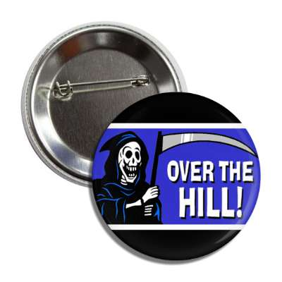 over the hill death scythe button
