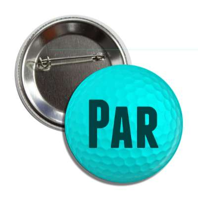 par aqua golf ball button