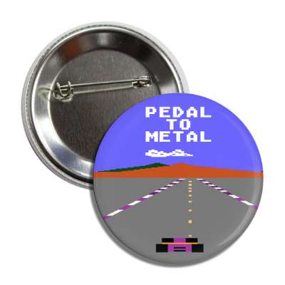 pedal to metal pole position button