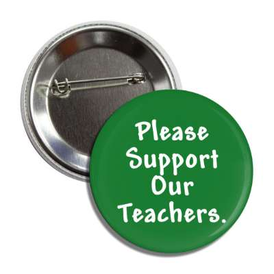 please support our teachers button