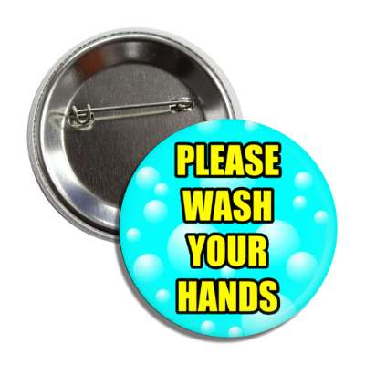 please wash your hands button