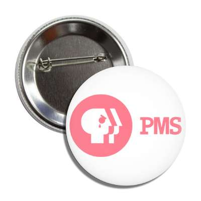 pms pbs parody button