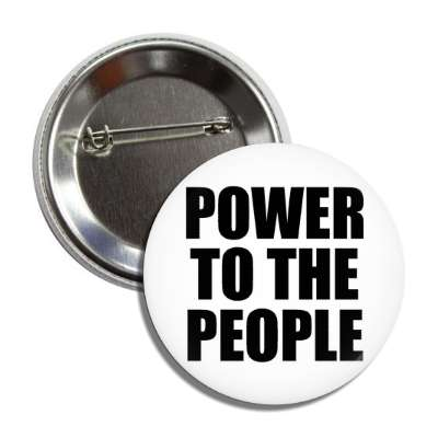 power to the people bold button