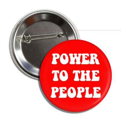 power to the people hippy button