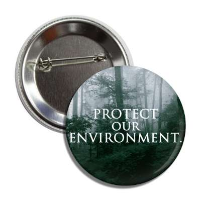 protect our environment trees fog button