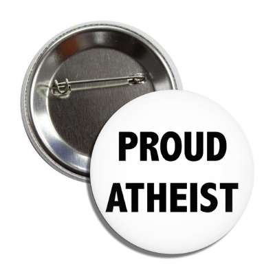 proud atheist button