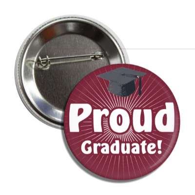 proud graduate deep plum rays cap button