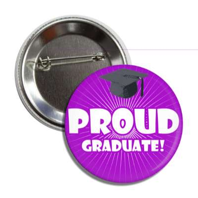 proud graduate purple rays cap button