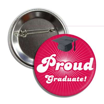 proud graduate red rays cap button