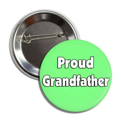 proud grandfather button