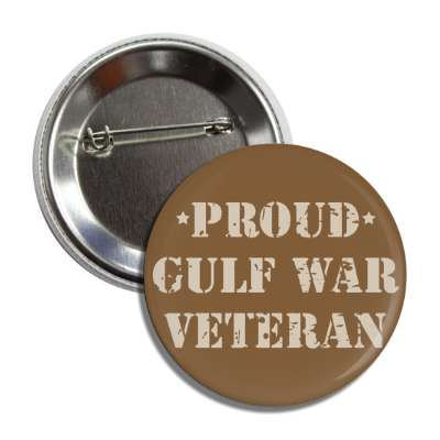 proud gulf war veteran brown stencil button