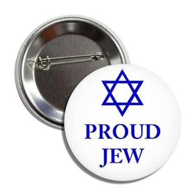 proud jew star of david button
