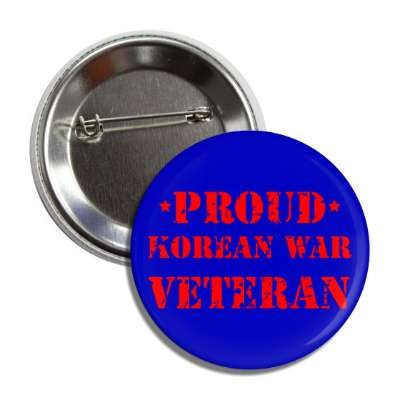 proud korean war veteran blue stencil button