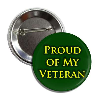 proud of my veteran dark green button