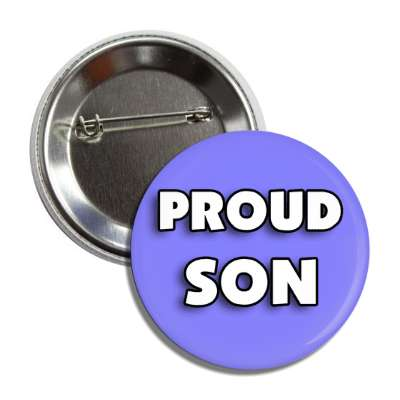 proud son medium blue family button