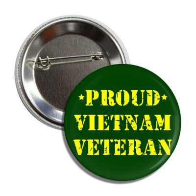 proud vietnam veteran stencil dark green button