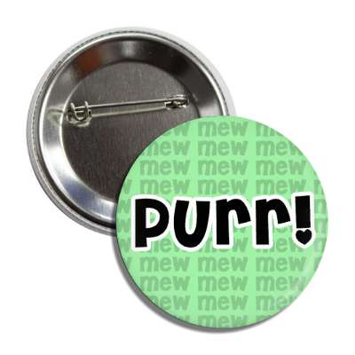 purr green mew button