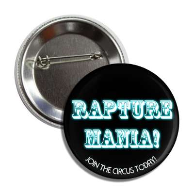 rapture mania join the circus today button