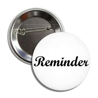 reminder memory cursive button