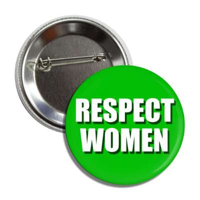 respect women shadow green button