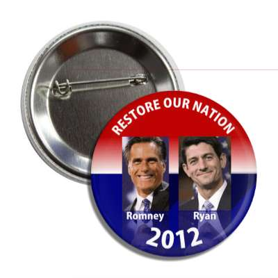 restore our nation romney ryan button