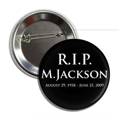 rip m jackson august 29 1958 june 25 2009 button