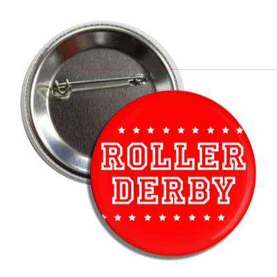 roller derby red white stars button