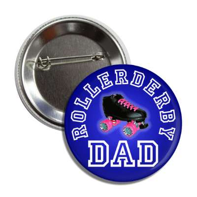 rollerderby dad blue button