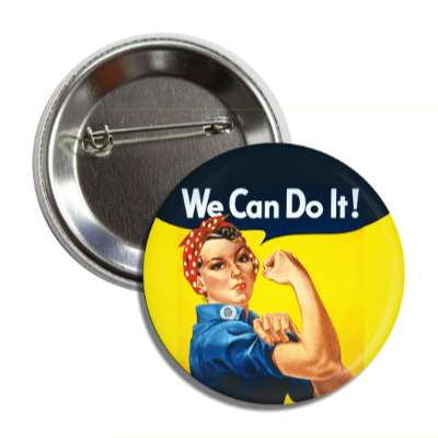 rosie the riveter we can do it vintage button