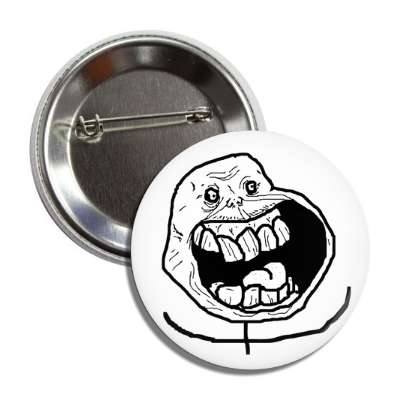 sad forever alone happy button