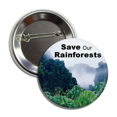 save our rainforests jungle clouds button