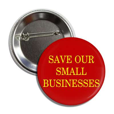 save our small businesses dark red button