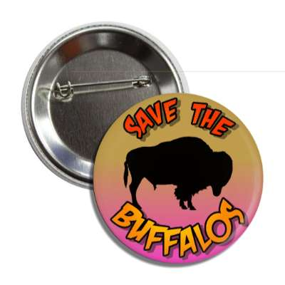 save the buffalos silhouette button