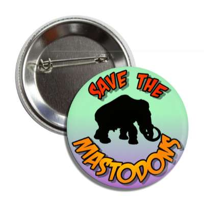 save the mastodons silhouette button