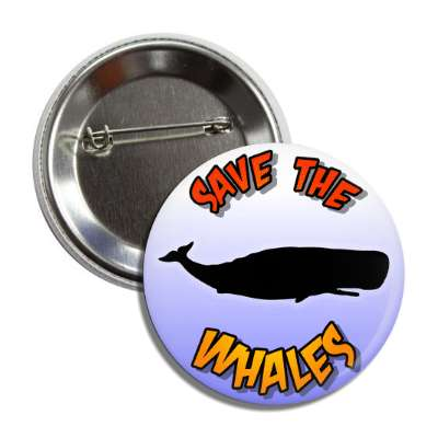 save the whales silhouette button