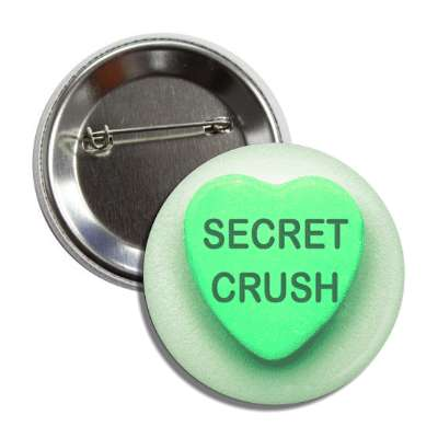 secret crush valentines day heart candy valentines day heart candy green bu