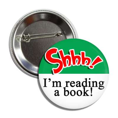 shhh im reading a book button