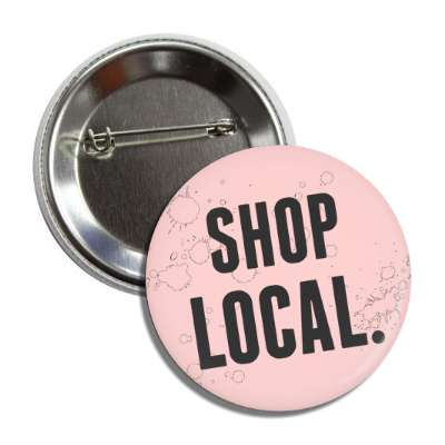 shop local pink modern button
