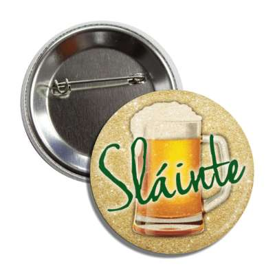 slainte beer button