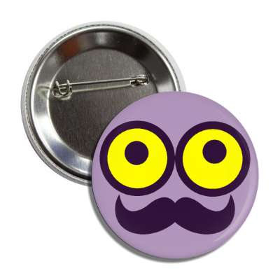 smiley wide open yellow eyes purple mustache button