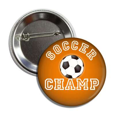 soccer champ orange button