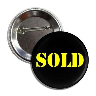 sold stencil yellow black button
