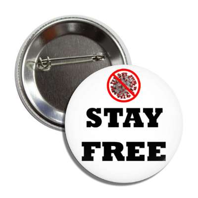 stay free coronavirus red slash white button