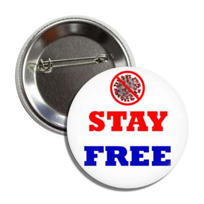 stay free coronavirus red slash button