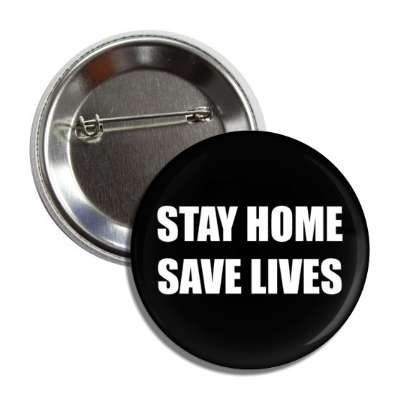 stay home save lives button