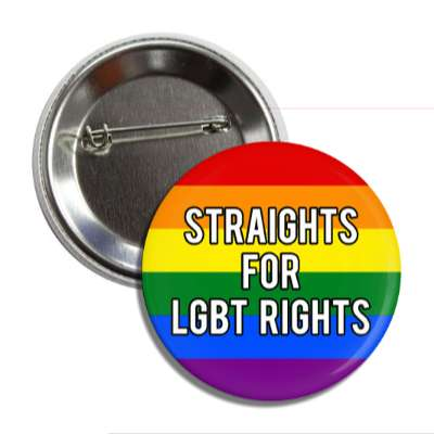 straights for lgbt rights rainbow flag button