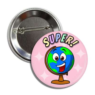 super smiley world globe button