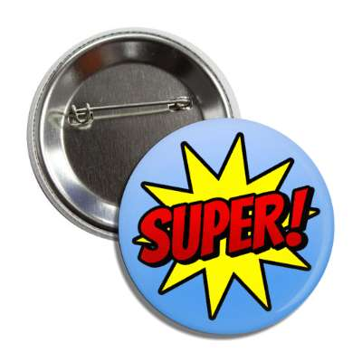 super student motivation burst blue button