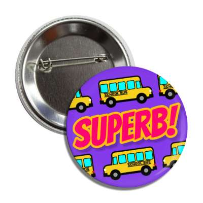superb motivation school bus button