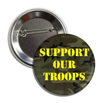 support our troops camouflage stencil yellow green button